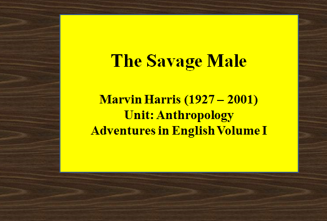 The Savage Male