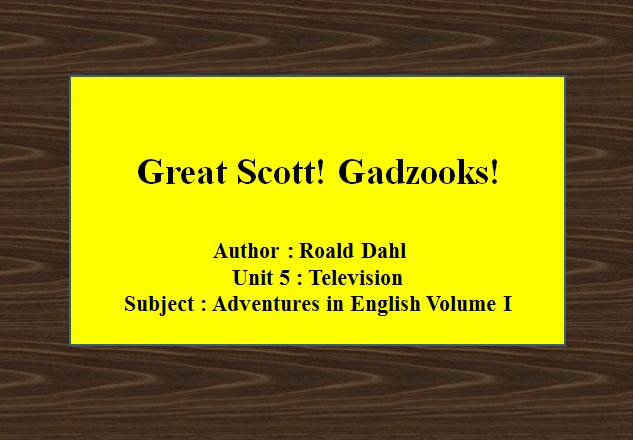 Great Scott! Gadzooks!
