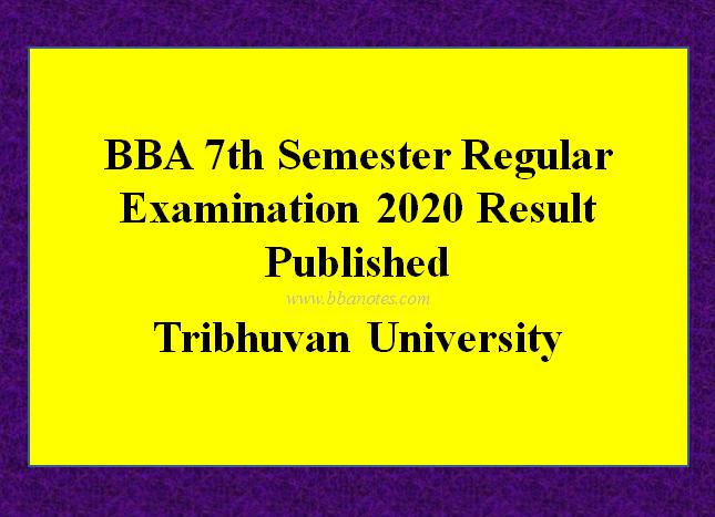 BBA 7th Semester Regular Examination 2020 Result Published